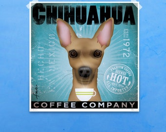 Chihuahua Coffee company vintage style graphic art giclee archival signed print  by stephen fowler