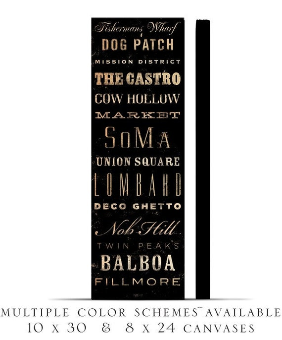 San Francisco neighborhoods typography graphic art on canvas 12 x 36  x 1.5 by stephen fowler