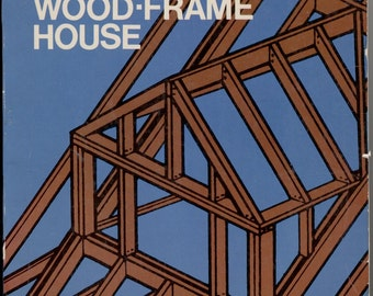 How To Build a Wood Frame House
