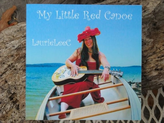 My Little Red Canoe     a music CD by LaurieLeeC  Slide Guitar Originals
