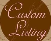 Custom Listing for Missy