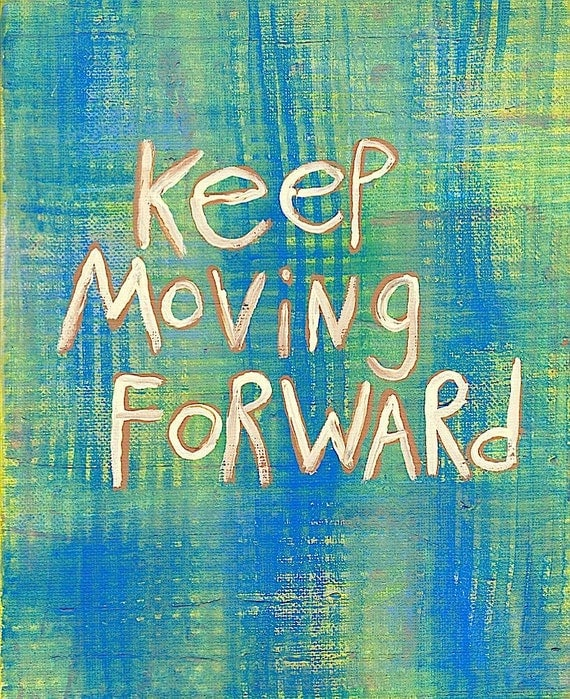 Positive Quotes On Moving Forward: Items Similar To Original Word Art Painting Move Forward