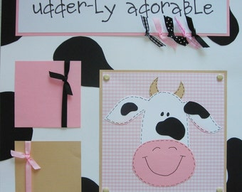 12x12 Premade Scrapbook Pages - handmade COW layout -- UDDER-Ly ADORABLE -- girl, boy, baby