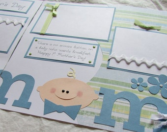 12x12 Premade Scrapbook Pages -- OUR FiRsT MOTHER'S DAY - baby boy, first year, first holidays, new mom, mommy, scrapbooking