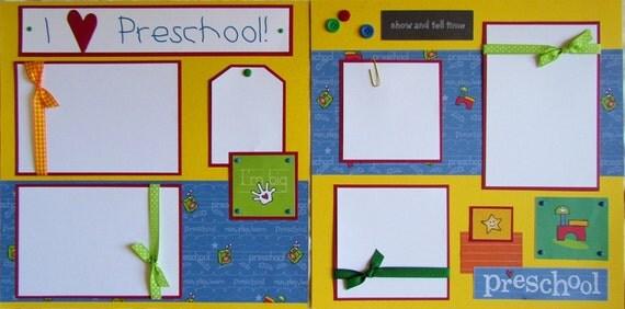 I LOVE PRESCHOOL 12x12 Premade Scrapbook Pages pre school