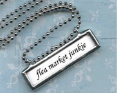 FLEA MARKET JUNKIE soldered PeNDANT NeCKLACE altered art PeRSONALIZED name word or quote