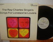 Songs for Lonesome Lovers The Ray Charles Singers Vintage Vinyl LP Command Records