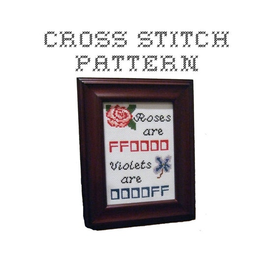 DIY Roses are FF0000 Violets are 0000FF - .pdf Original Cross Stitch Pattern - Instant Download