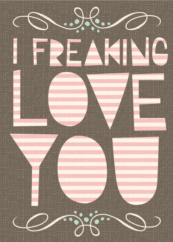 freaking love card