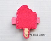 Felt Popsicle Hair Clip - Shocking Hot Pink Barrette - Baby Hair Clip to Adult Hair Clip - SPRING SALE - See Shop
