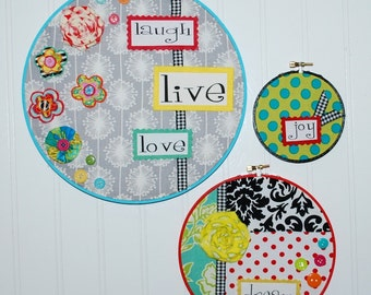 Inspirational Words Set of 3 Embroidery Hoops Embellished with ribbon, felt, buttons and fabric flowers