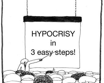 hypocrisy PRINT