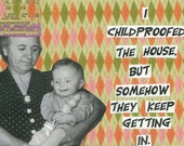 Childproofed Greeting Card