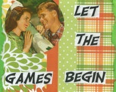 Let The Games Begin Greeting Card