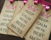 Best Friend Gift Tags - Keep Calm We're Best Mates - Set of 4 Vintage Style Tags