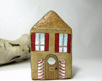 Papier Mache Chubby Little House Number 494 - So have we all, of joy, for our escape