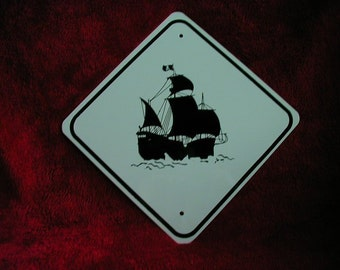 PIRATE Ship TRAFFIC SIGN     Free Shipping