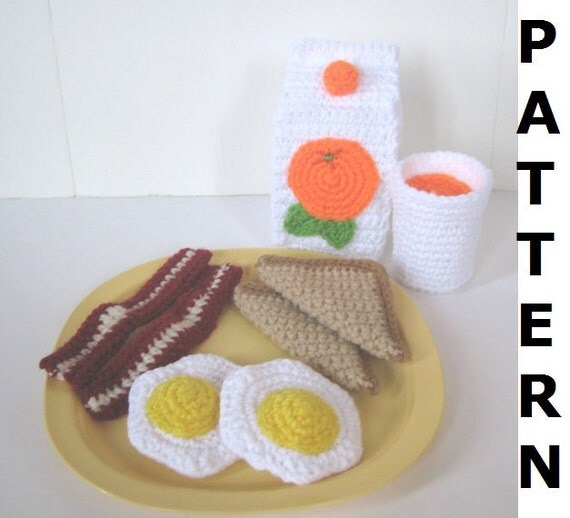 Play Food Crochet Pattern - Bacon, Eggs, Toast and Orange Juice