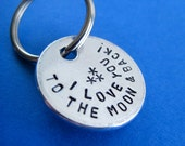 Custom Keychain - I Love You To The Moon & Back - Handstamped Personalized circle key chain