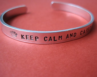Keep Calm and Carry On Bracelet - WWII - Hand Stamped 1/4 inch Cuff