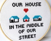 Reserved - Our House In the MIddle Of Our Street : Madness. cross stitch music lyrics. For 80s music lover.  Embroidery hoop art.