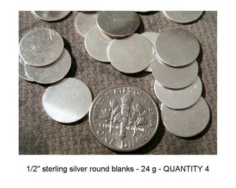 1/2 Inch (12.5mm) Sterling Silver Disks - QUANTITY 4 - 24 g