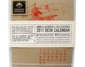 2011 Hooray Hands SCREEN PRINTED DESK CALENDAR Free Shipping