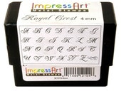 NEW fONT - Royal Crest from ImpressArt - 4mm (2.5/16 inch) size - great for monograms - especially fancy or wedding related items