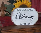 Wood Home or Office Decor Sign, French Shabby Cottage Chic, Country Lake House Cabin, Distressed, Hand inked Library Plaque