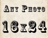 Any 16 x 24 Print