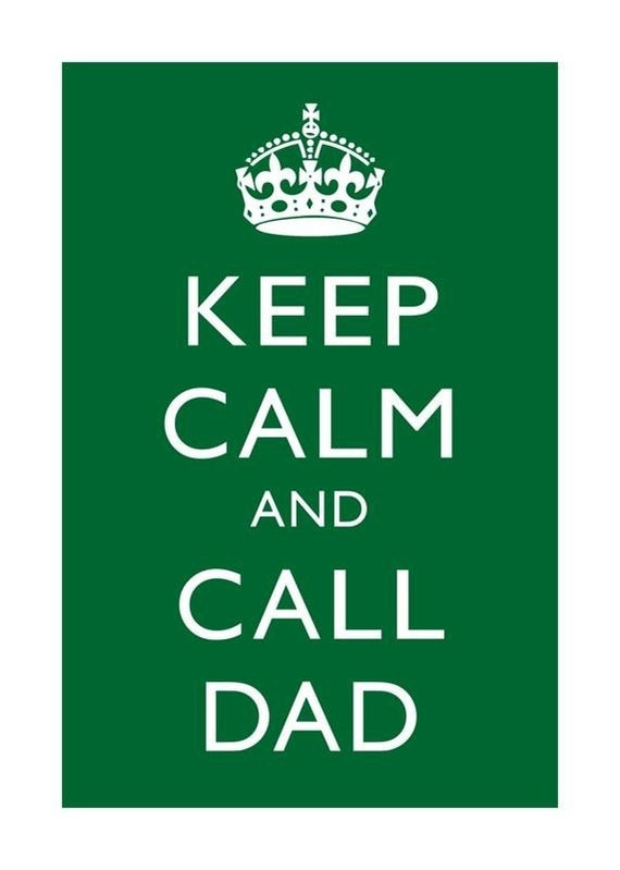 Keep Calm and Call Dad - 5 x 7 print - grass