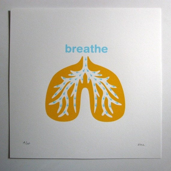 Breathe Screenprint