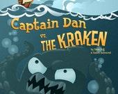 Captain Dan vs. The Kraken Children's Book