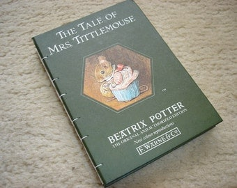 The Tale of Mrs. Tittlemouse (an upcycled notebook)