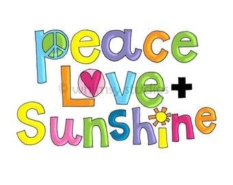 Peace Love and Sun