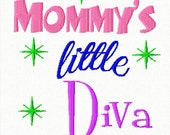 Mommy's little Diva Embroidery Design 4x4