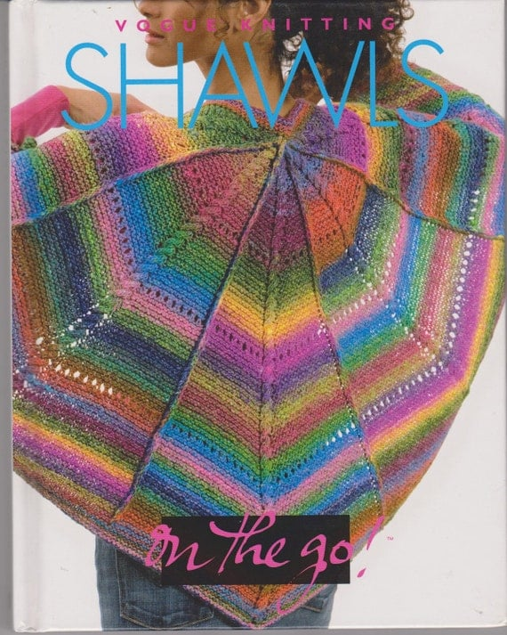 Knitting Book Vogue Knitting Shawls on the go