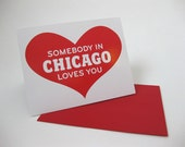 Somebody in Chicago Love You card