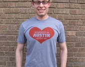 SALE- Somebody in Austin Loves Me