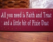 Faith Trust and Pixie Dust Painted Wood Sign Pink Plaque Wall Decor