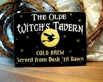 Halloween Sign Olde Witch's Tavern Primitive Wood Plaque Wall Decor