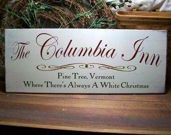 Columbia Inn Christmas Wood Sign Holiday Decor White Christmas Holiday Signs