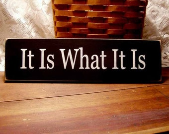 It Is What It Is Wood Sign Funny Wall Plaque Signs with Sayings
