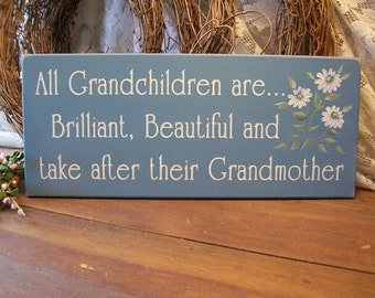 Grandchildren Wood Sign Brilliant, Beautiful take after Grandmother Hand Painted Daisies Grandma Gift Mother's Day