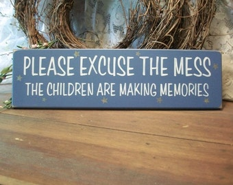 Please Excuse The Mess Children Wood Sign Wall Decor