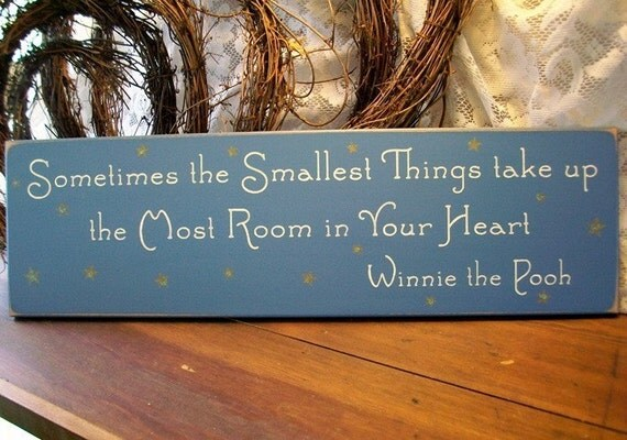 Smallest Things Wood Wall Sign take up the Most Room in Your Heart Baby Plaque