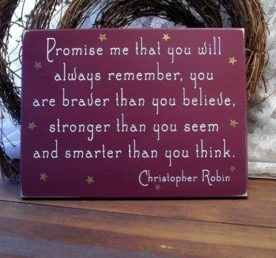 Promise me you will always remember Wood Painted Sign