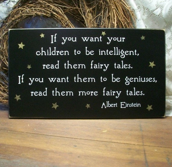 If You Want Your Children to be Intelligent Wood Sign Nursery Plaque