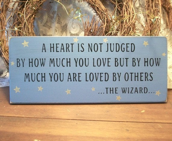 Items Similar To A Heart Is Not Judged Wizard Of Oz