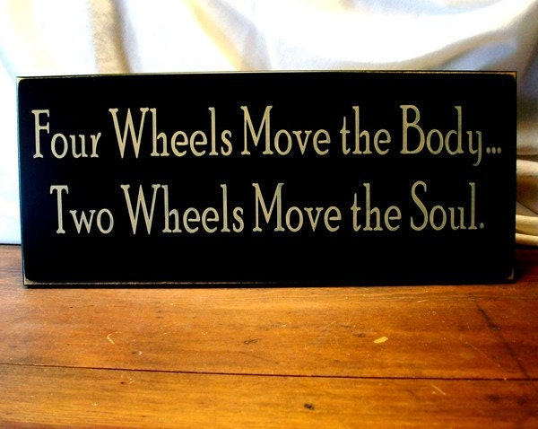 four wheels two wheels biker wood sign by countryworkshop
